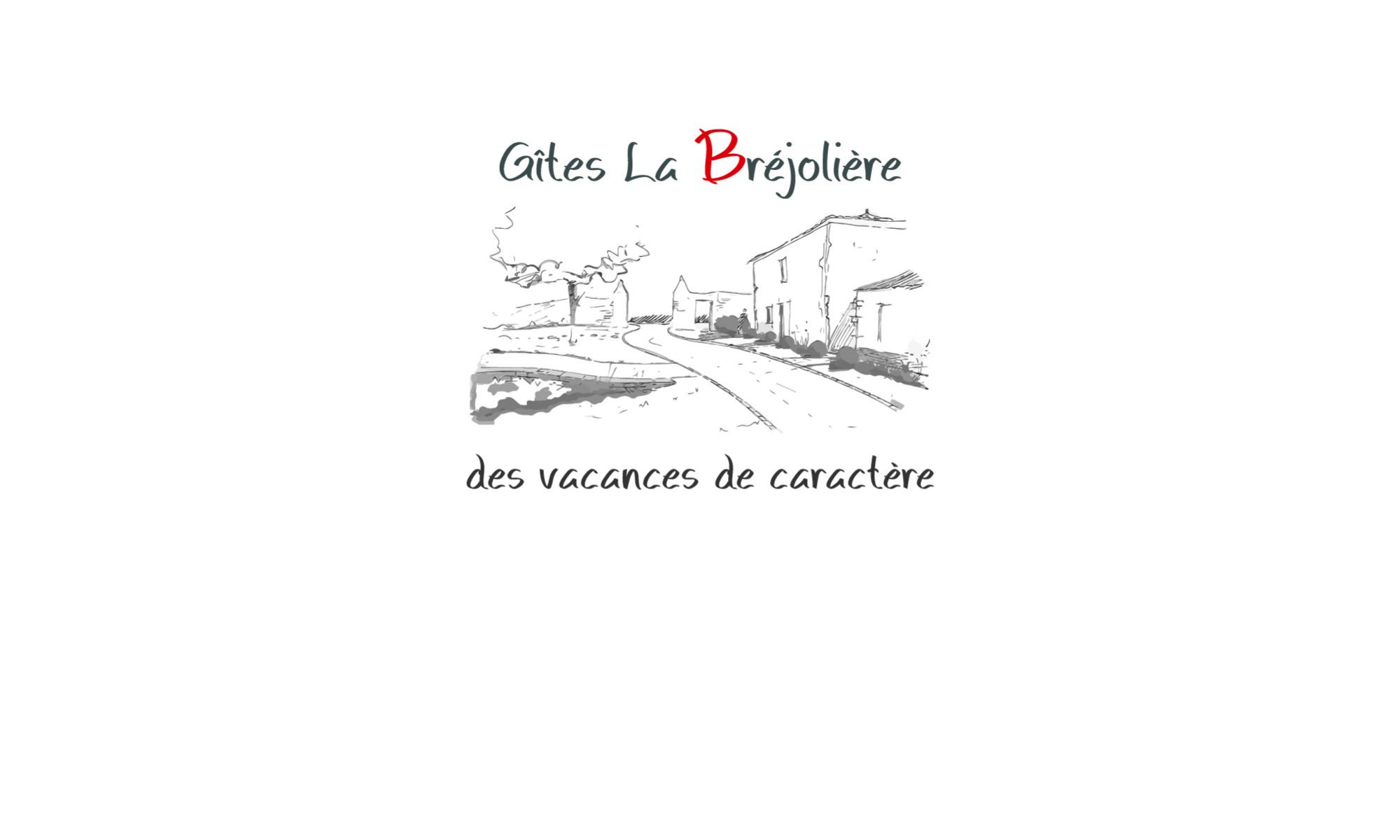 Gîtes La Bréjolière